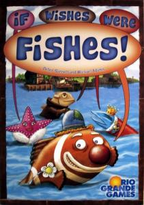If Wishes Were Fishes!