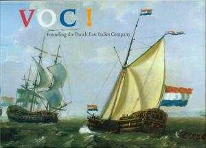 VOC! Founding the Dutch East Indies Company