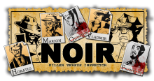 NOIR: Killer vs. Inspector