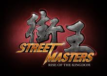 Street Masters: Rise of the Kingdom