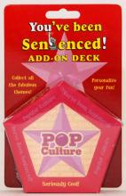 You've Been Sentenced! Add-On Deck: Pop Culture
