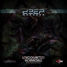 Deep Madness: Uncounted Horrors