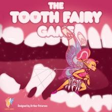 The Tooth Fairy Game