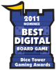 2011 Best Digital Board Game Nominee