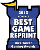 Best Game Reprint 2013 Nominee